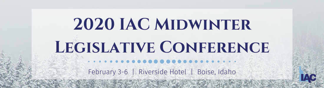 2020 IAC Midwinter Legislative Conference