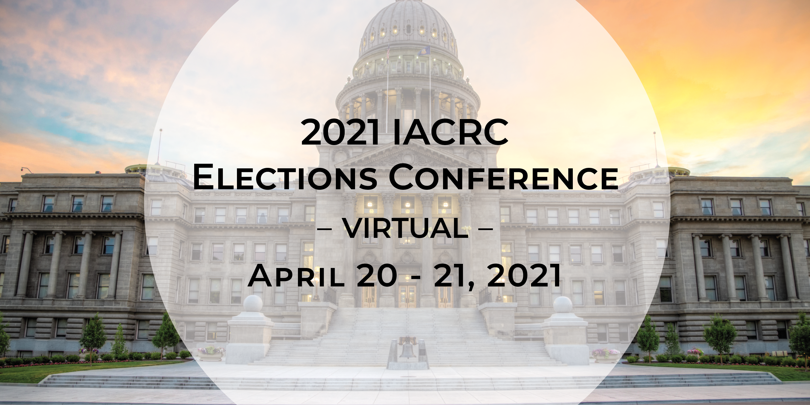 2021 IACRC Elections Conference