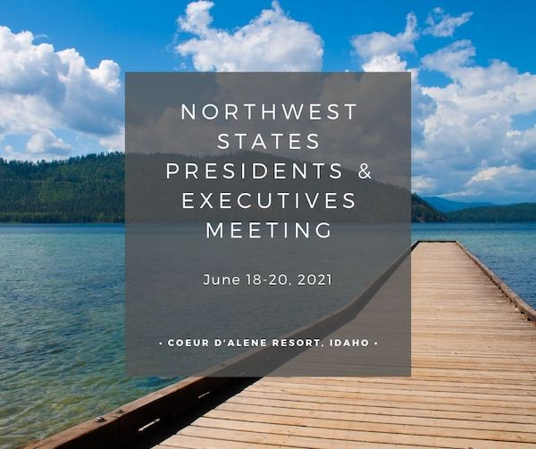 Northwest States Presidents and Executives Meeting