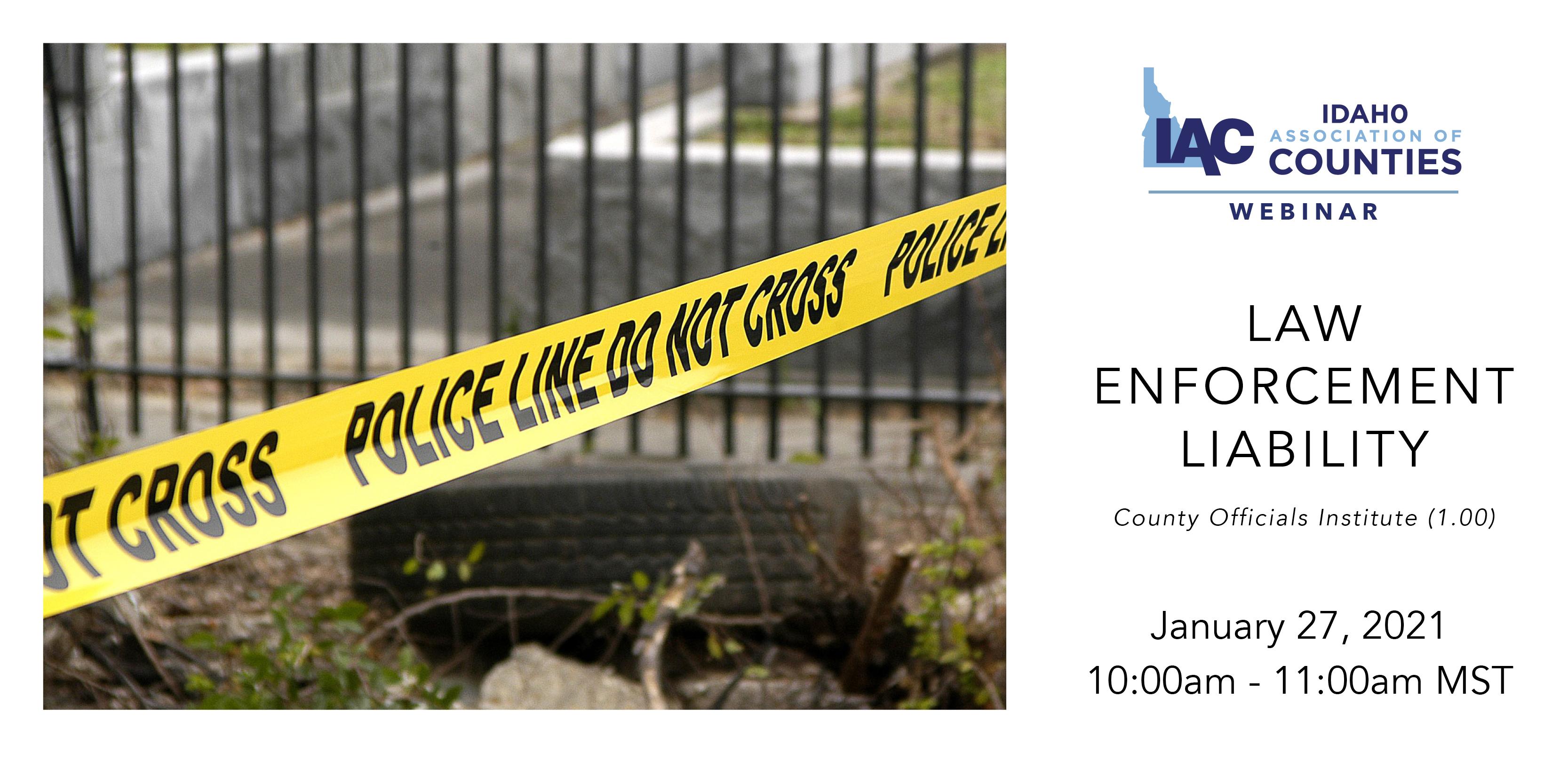 IAC Webinar: Law Enforcement Liability