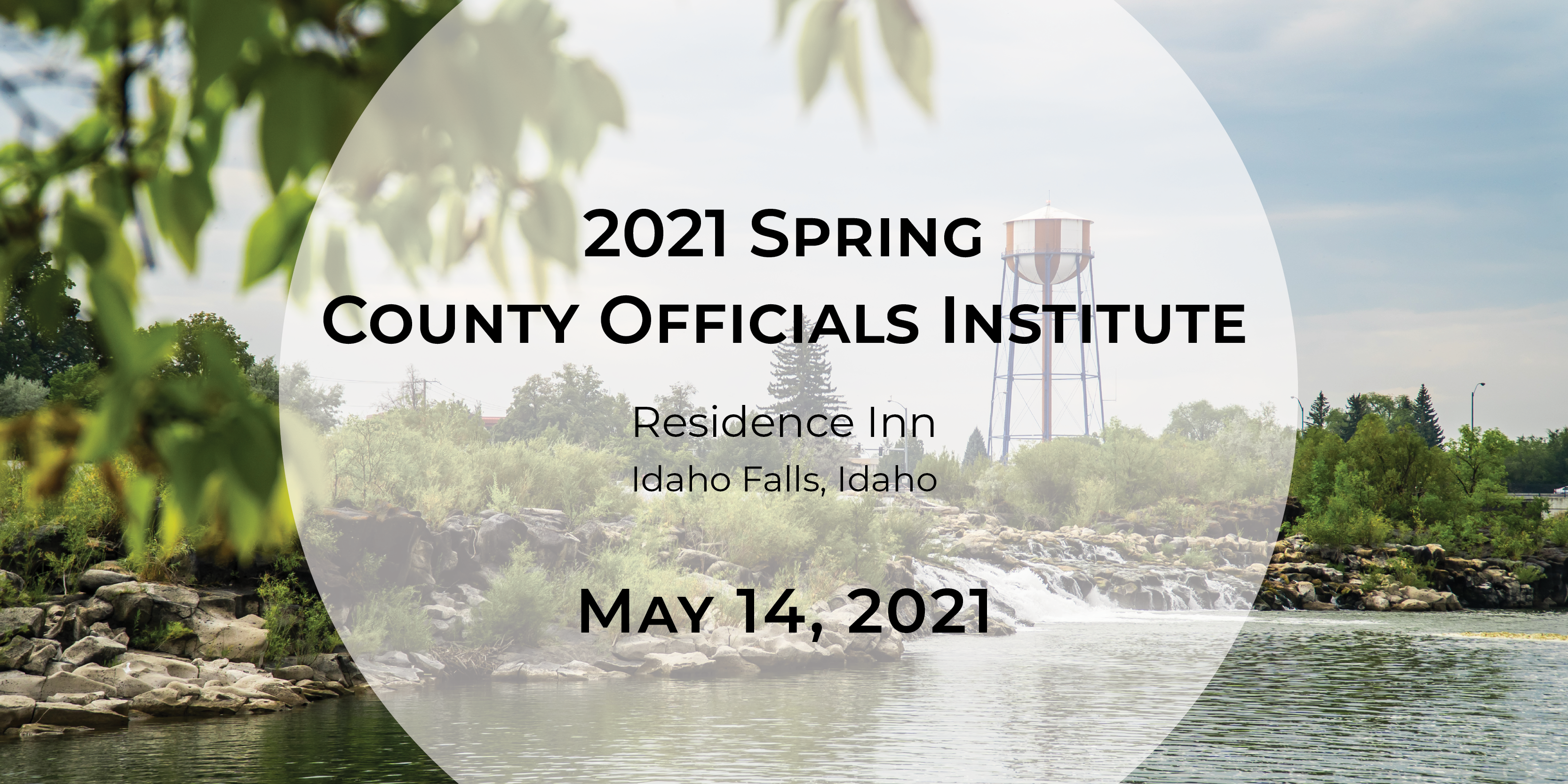 2021 Spring County Officials Institute – Idaho Falls