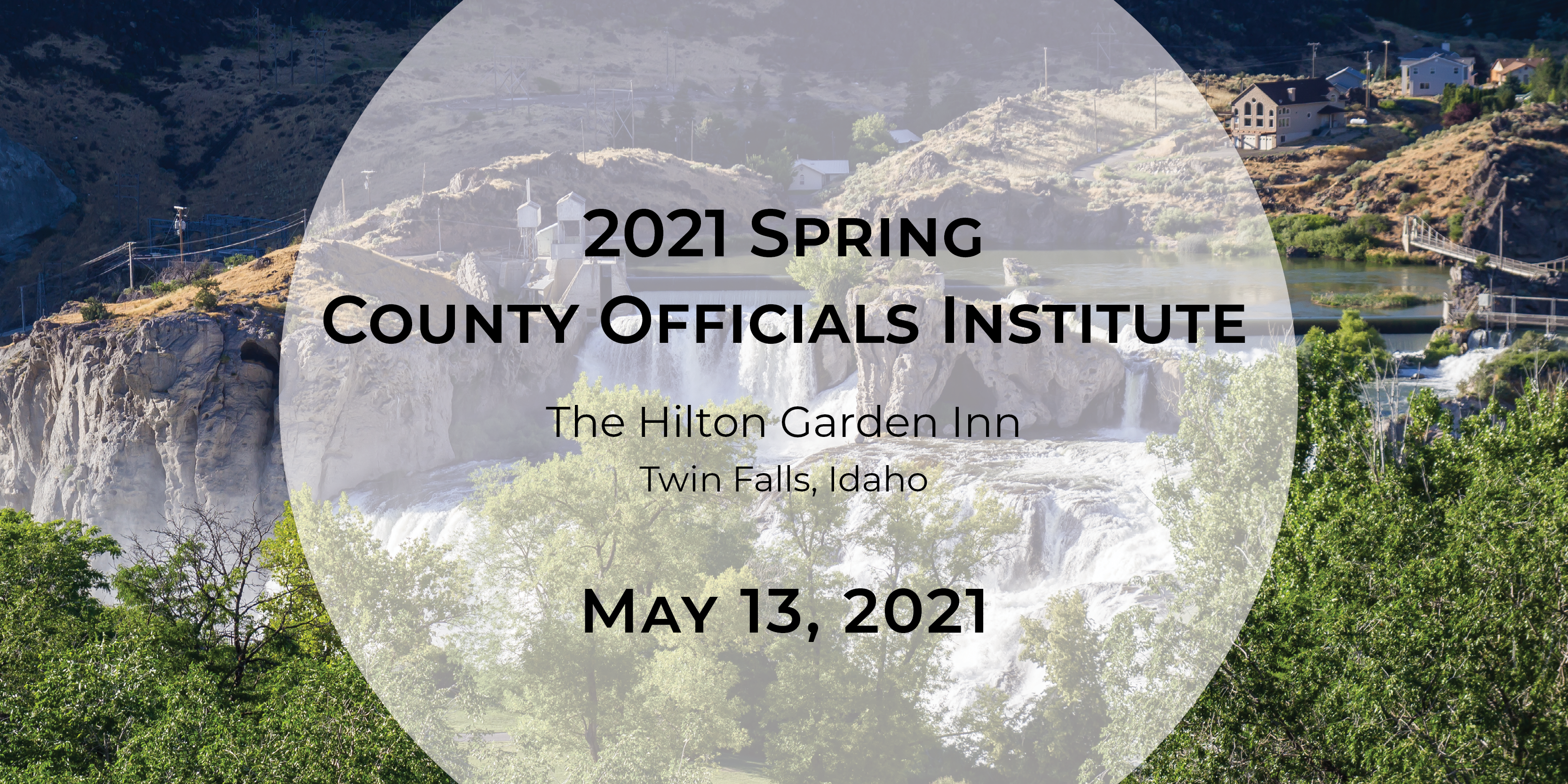 2021 Spring County Officials Institute – Twin Falls