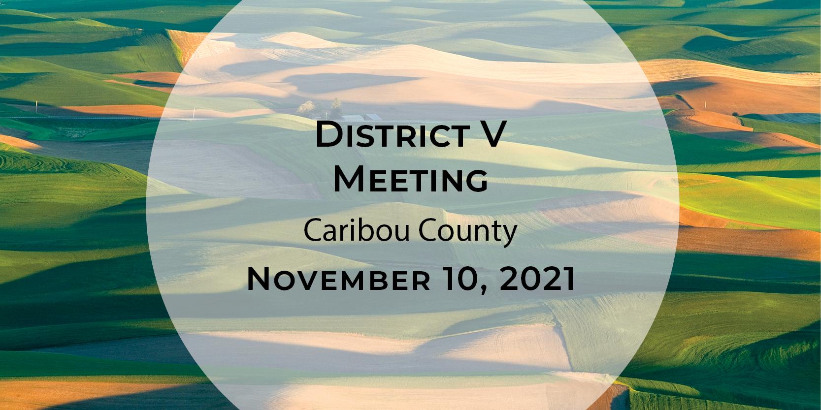 District V Meeting